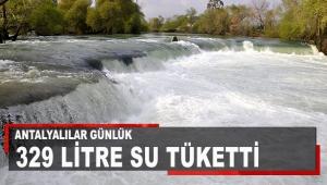 Antalyalılar günlük 329 litre su tüketti