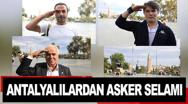 Antalyalılardan asker selamı