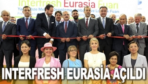 Interfresh Eurasia Fuarı açıldı