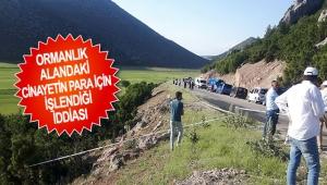 Ormanlık alandaki cinayetin para için işlendiği iddiası