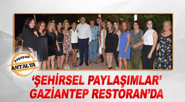 'Şehirsel Paylaşımlar' Gaziantep Restoran'da