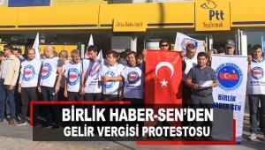 Birlik Haber-Sen'den gelir vergisi protestosu