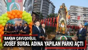 Çavuşoğlu, Josef Sural adına yapılan parkı açtı
