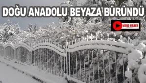 Doğu Anadolu beyaza büründü