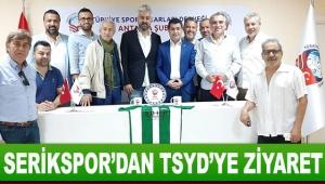 Serikspor'dan TSYD'ye ziyaret