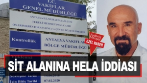 SİT alanına hela iddiası
