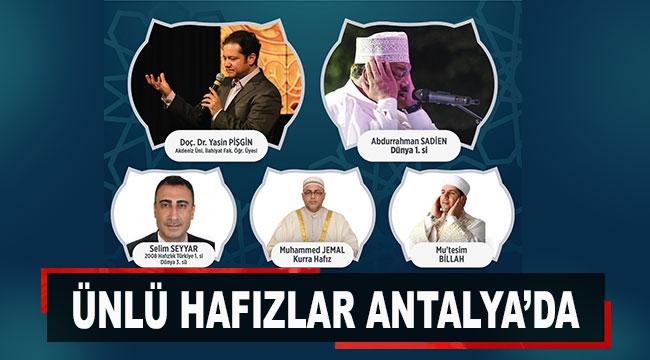 Ünlü hafızlar Antalya'da