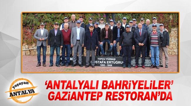'Antalyalı Bahriyeliler' Gaziantep Restoran'da