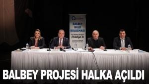 Balbey Projesi halka açıldı