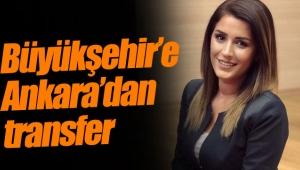 Büyükşehir'e Ankara'dan transfer