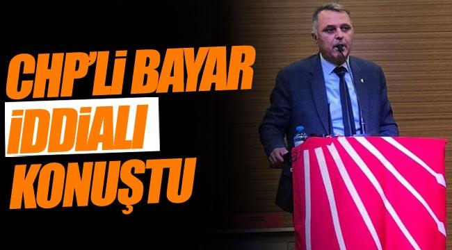 CHP'li Bayar iddialı konuştu