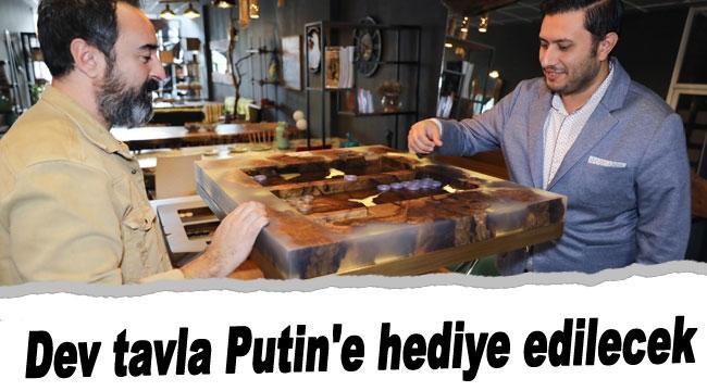 Dev tavla Putin'e hediye edilecek