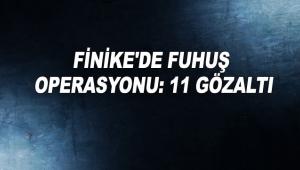 Finike'de fuhuş operasyonu: 11 gözaltı