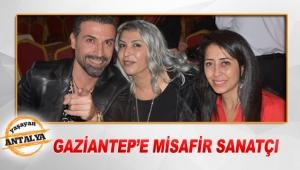 Gaziantep'e misafir sanatçı