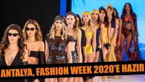 Antalya, Fashion Week 2020'e hazır
