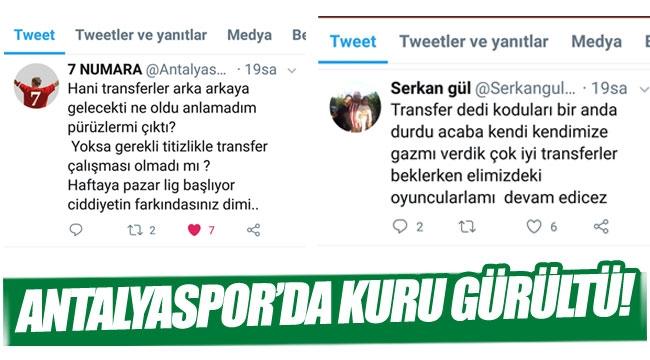ANTALYASPOR'DA KURU GÜRÜLTÜ!