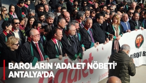 Baroların 'Adalet Nöbeti' Antalya'da