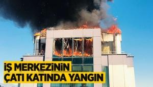 İş merkezinin çatı katında yangın