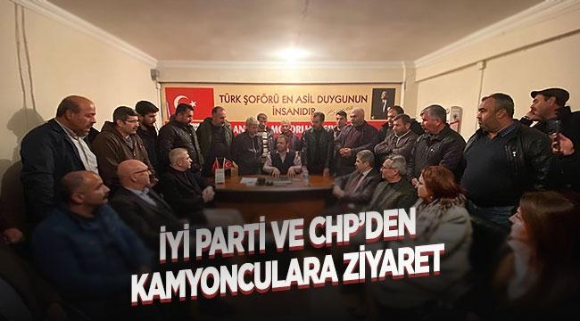 İYİ Parti ve CHP'den kamyonculara ziyaret