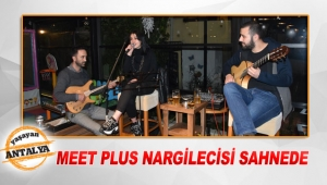 Meet Plus nargilecisi sahnede