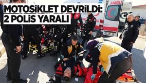 Motosiklet devrildi: 2 polis yaralı