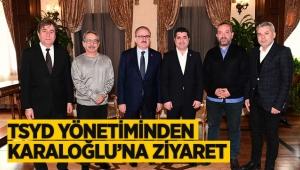 TSYD yönetiminden Karaloğlu'na ziyaret
