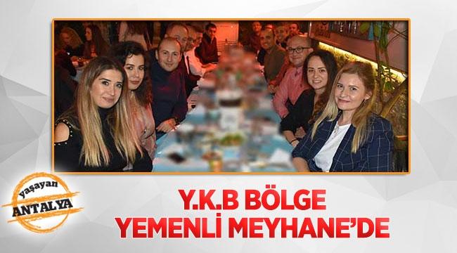 Y.K.B Bölge Yemenli Meyhane'de