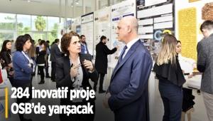 284 inovatif proje OSB'de yarışacak