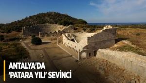 Antalya'da 'Patara Yılı' sevinci