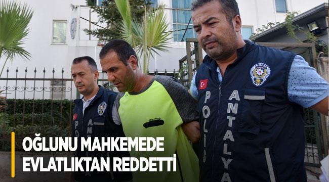 Baldızını öldüren oğlunu, mahkemede evlatlıktan reddetti