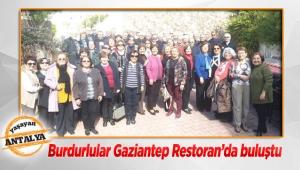 Burdurlular Gaziantep Restoran'da buluştu