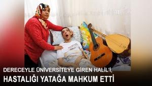Halil'i, hastalığı yatağa mahkum etti