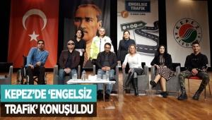 Kepez'de 'Engelsiz Trafik' konuşuldu