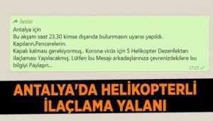 Antalya'da helikopterli ilaçlama yalanı
