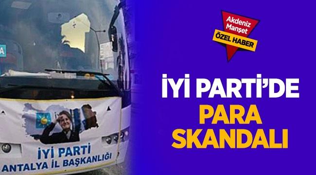 İYİ Parti'de para skandalı