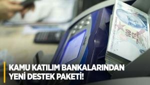 Kamu katılım bankalarından hane halkına yeni destek paketi! İşte şartlar