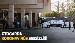 Otogarda koronavirüs sessizliği