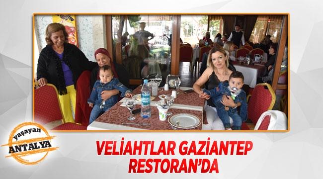 Veliahtlar Gaziantep Restoran'da