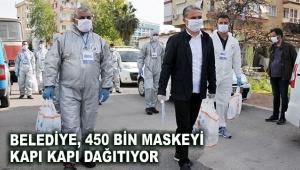 Belediye, 450 bin maskeyi kapı kapı dağıtıyor