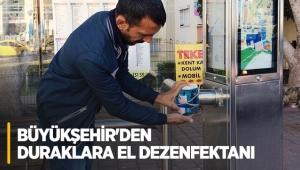 Büyükşehir'den duraklara el dezenfektanı