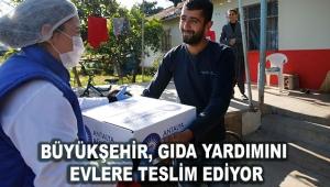 Büyükşehir, gıda yardımını evlere teslim ediyor