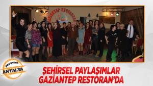 Şehirsel Paylaşımlar Gaziantep Restoran'da