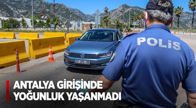 Antalya girişinde yoğunluk yaşanmadı