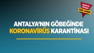 Antalya'nın göbeğinde koronavirüs karantinası