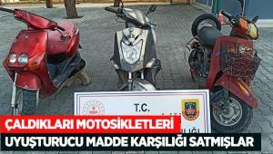 Çaldıkları motosikletleri uyuşturucu madde karşılığı satmışlar