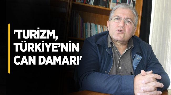 'Turizm, Türkiye'nin can damarı'