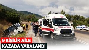 9 kişilik aile kazada yaralandı
