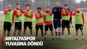 Antalyaspor yuvasına döndü