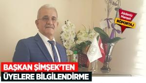 Başkan Şimşek'ten üyelere bilgilendirme