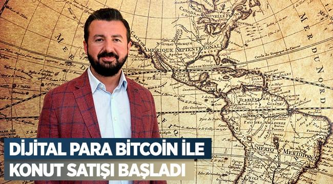 Dijital para bitcoin ile konut satışı başladı